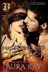 Mastering Her Senses (Blasphemy Book 2) Kindle Edition