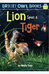 Lion Spies a Tiger (Bright Owl Books) Kindle Edition