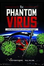 The Phantom Virus - How An Unseen Enemy Shut Down the Planet!