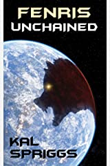 Fenris Unchained (Rising Wolf Book 1) Kindle Edition