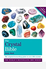 The Crystal Bible Volume 1: The definitive guide to over 200 crystals Kindle Edition
