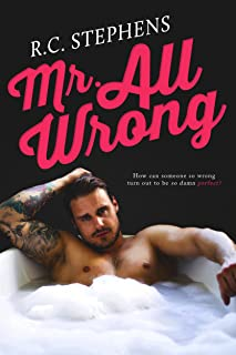 Mr. All Wrong: An Enemies to Lovers Standalone Romance (Mister Series)