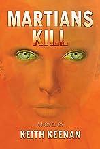 Martians Kill