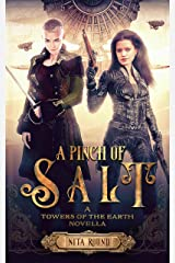 A Pinch of Salt: A Towers of the Earth novella Kindle Edition