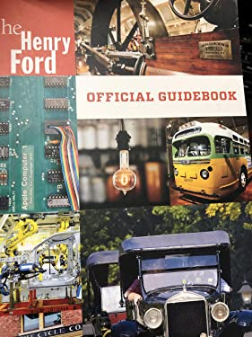 THE HENRY FORD OFFICIAL GUIDEBOOK [Paperback] BECKON BOOKS