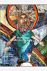 Bible Stories: Reimaging Between the Lines Kindle Edition
