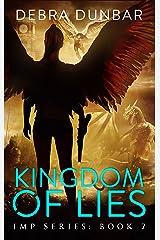 Kingdom of Lies (Imp Series Book 7) Kindle Edition