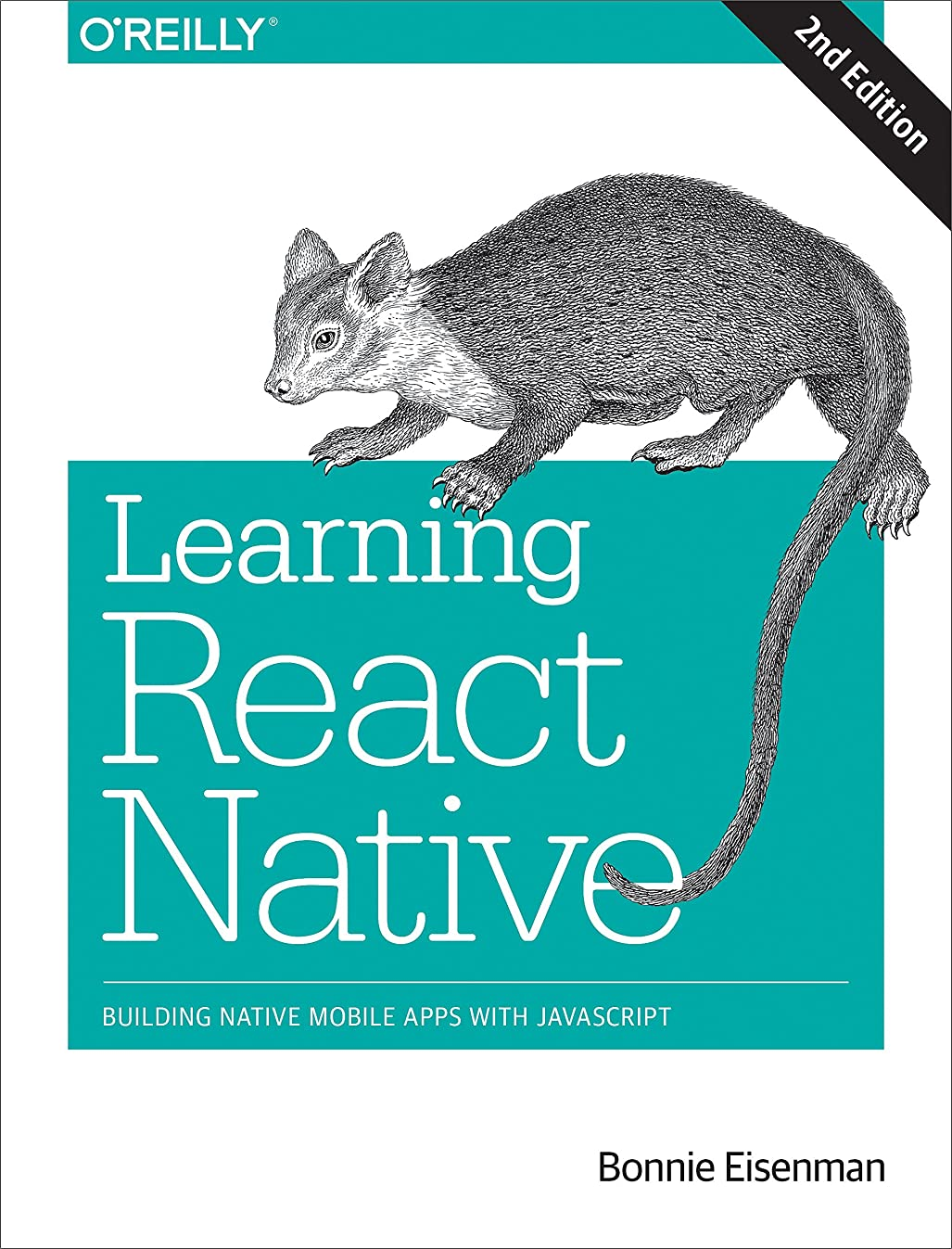 セイはさておき路面電車ロデオLearning React Native: Building Native Mobile Apps with JavaScript (English Edition)
