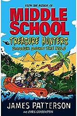 Treasure Hunters: Danger Down the Nile: (Treasure Hunters 2) Kindle Edition