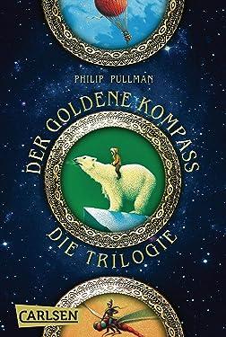 His Dark Materials: Der Goldene Kompass – Die Trilogie (Gesamtausgabe) (German Edition)