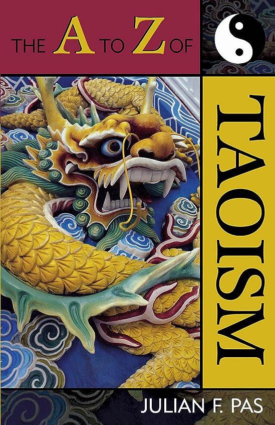 守銭奴指令悪性腫瘍The A to Z of Taoism (The A to Z Guide Series Book 13) (English Edition)