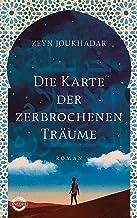 Die Karte der zerbrochenen Träume: Roman (German Edition)