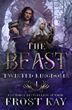 The Beast (Twisted Kingdoms Book 4)
