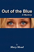 Out of the Blue: A Mystery (Monarch Beach mysteries Book 1)