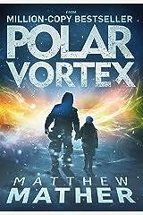 Polar Vortex: A Novel Kindle Edition