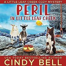 Peril in Little Leaf Creek: A Little Leaf Creek Cozy Mystery, Book 2