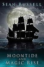 Moontide and Magic Rise (Moontide Magic Rise)