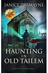 Haunting in Old Tailem: A Supernatural Suspense Horror (Haunting Clarisse Book 3) Kindle Edition