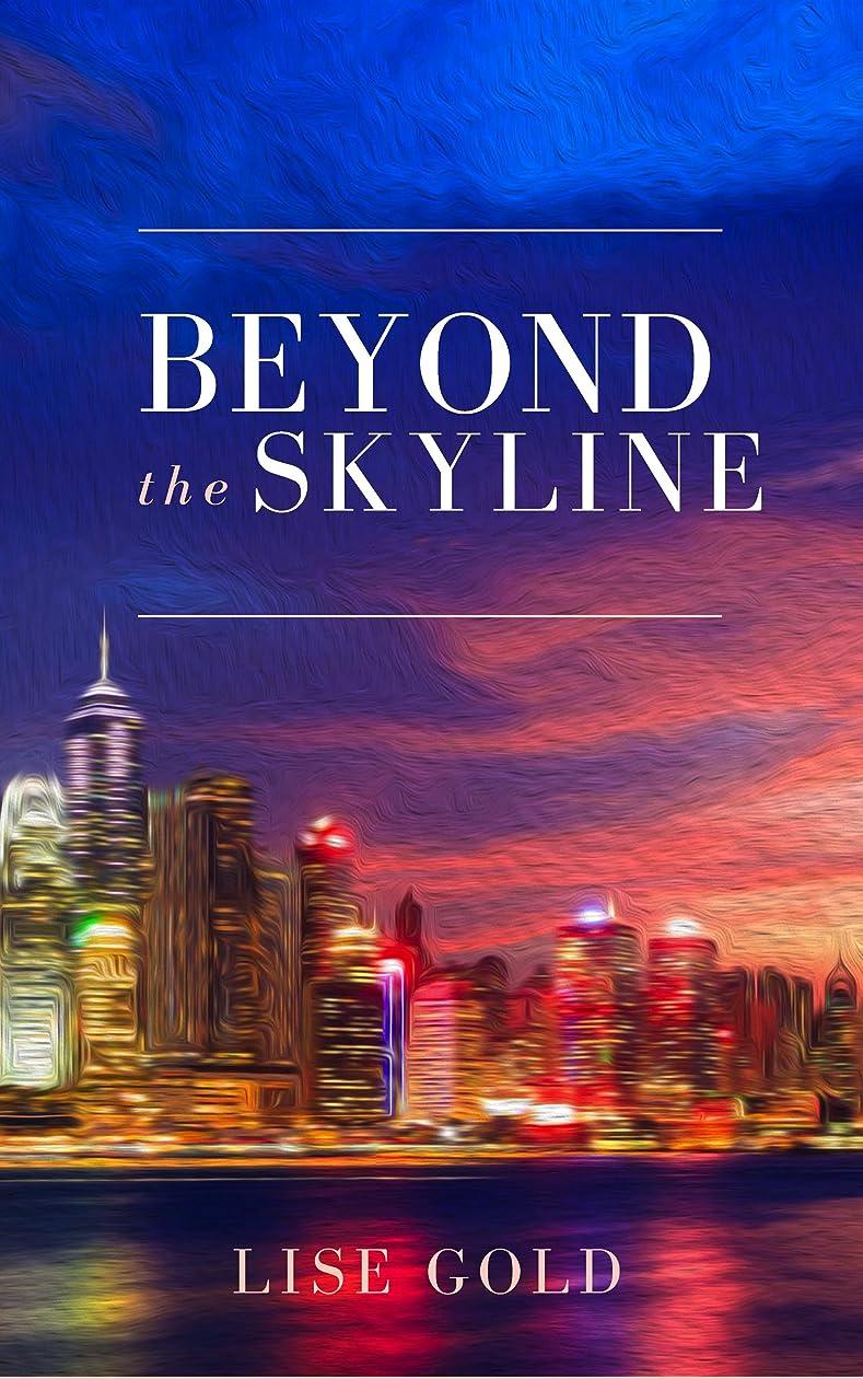 リスト症状見分けるBeyond the Skyline (English Edition)