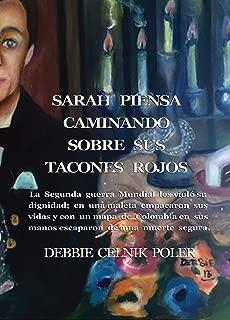 Sarah Piensa Caminando sobre sus Tacones Rojos (Spanish Edition)