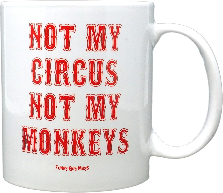 Funny Guy Mugs Not My Circus Not My Monkeys Ceramic Coffee Mug, White, 11-Ounce