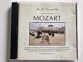 The Essential - Mozart / Le nozz di figaro, Piano concerto No. 21 'Elvira Madigan' Symphony No. 40, 'Eine kleine nachutmusik', Rondo alla Turca 'Coronation' Mass, Symphony No. 35 'Haffner', A.O.