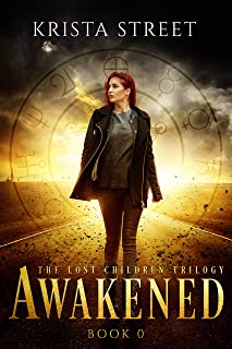 Awakened: The Prequel to The Lost Children Trilogy