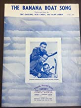 The Banana Boat Song By the Tarriers - Piano Sheet Music