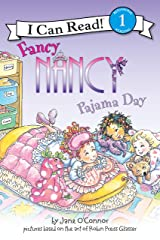 Fancy Nancy: Pajama Day (I Can Read Level 1) Kindle Edition