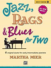 Jazz, Rags & Blues for Two, Bk 1: 6 Original Duets for Early Intermediate Pianists