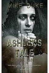 Ashley's Tale Kindle Edition
