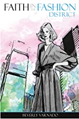 Faith in the Fashion District Kindle Edition