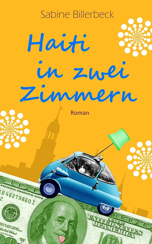 カーフ安全植物のHaiti in zwei Zimmern (German Edition)