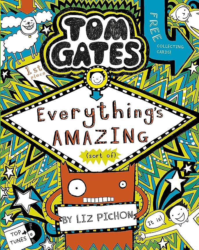 ピッチャーヒップ生物学Tom Gates 3: Everything's Amazing (sort of) (Tom Gates series) (English Edition)
