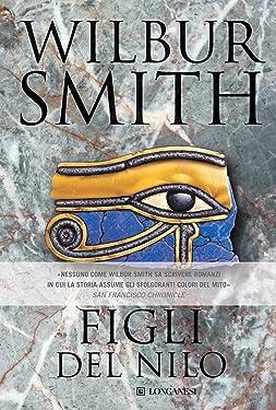 Figli del Nilo: Il ciclo egizio (La Gaja scienza Vol. 635) (Italian Edition)