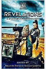 Revelations: a Dystopian/Post-Apoc Anthology Kindle Edition