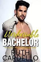Undeniable Bachelor (Bachelor Tower Series Book 3)