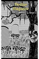 Thriller Magazine (Volume 4, Issue 1) Kindle Edition