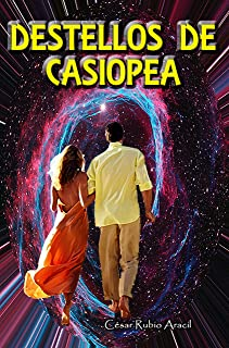 Destellos de Casiopea (Spanish Edition)