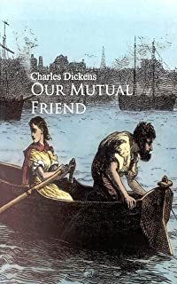 Best our mutual friend summary Reviews