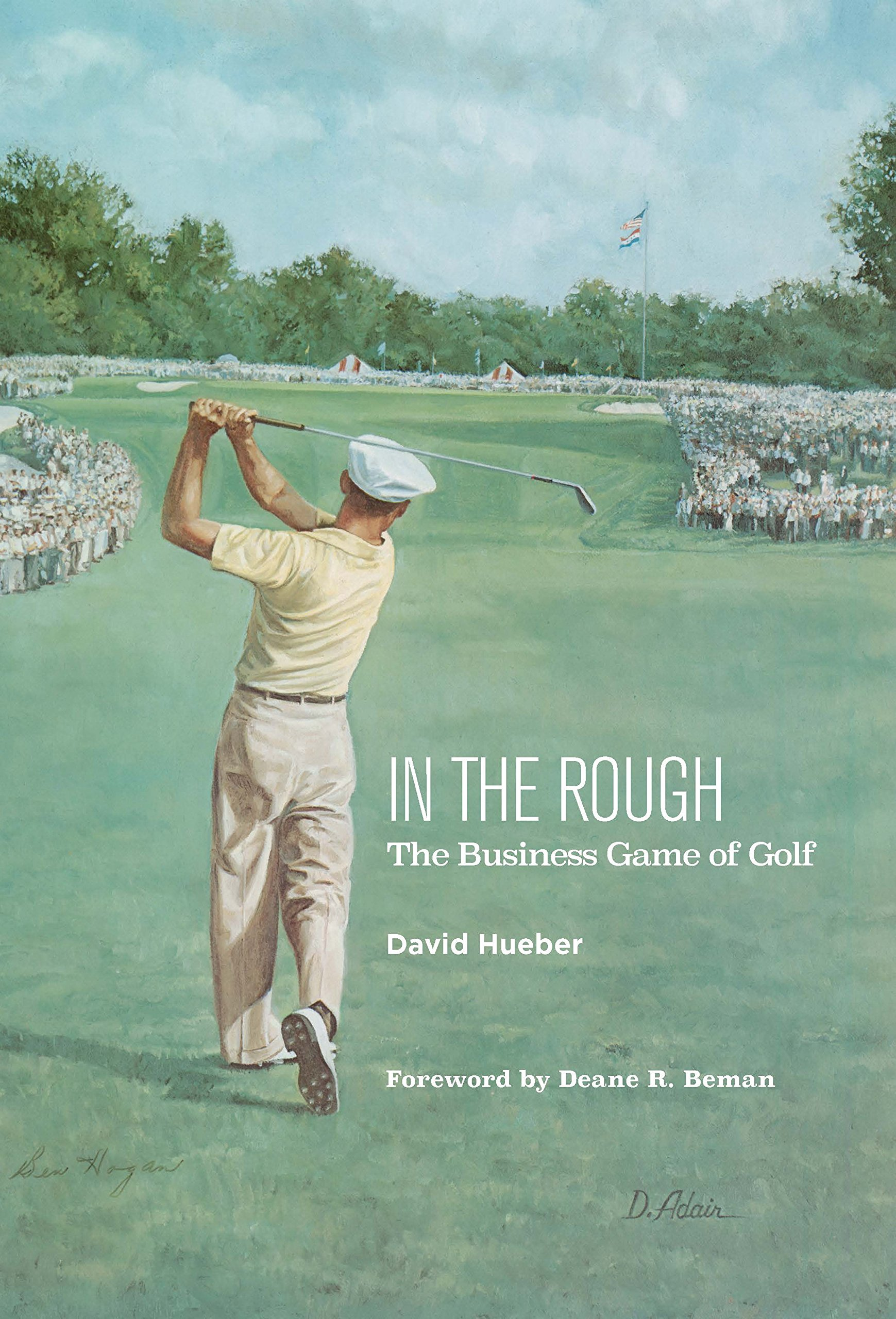 In The Rough: The Business Game Of Golf (English Edition)