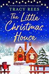 The Little Christmas House: An absolutely unputdownable Christmas romance (English Edition) Format Kindle