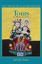 San Miguel de Allende Secrets: Tours, Fun Adventures Around Town