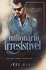 Milionário Irresistível eBook Kindle