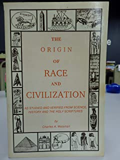 The Origin of Race and Civilization