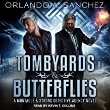 Tombyards & Butterflies: A Montague and Strong Detective Agency Novel
