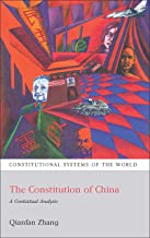 The Constitution of China: A Contextual Analysis (Constitutional Systems of the World Book 2)