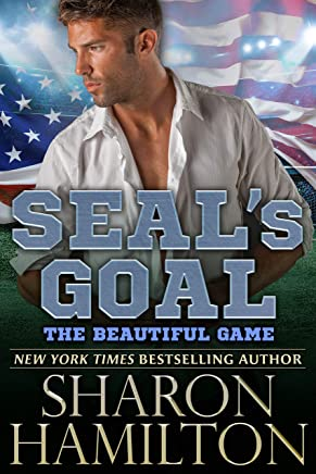 SEAL's Goal: The Beautiful Game (SEAL Brotherhood)
