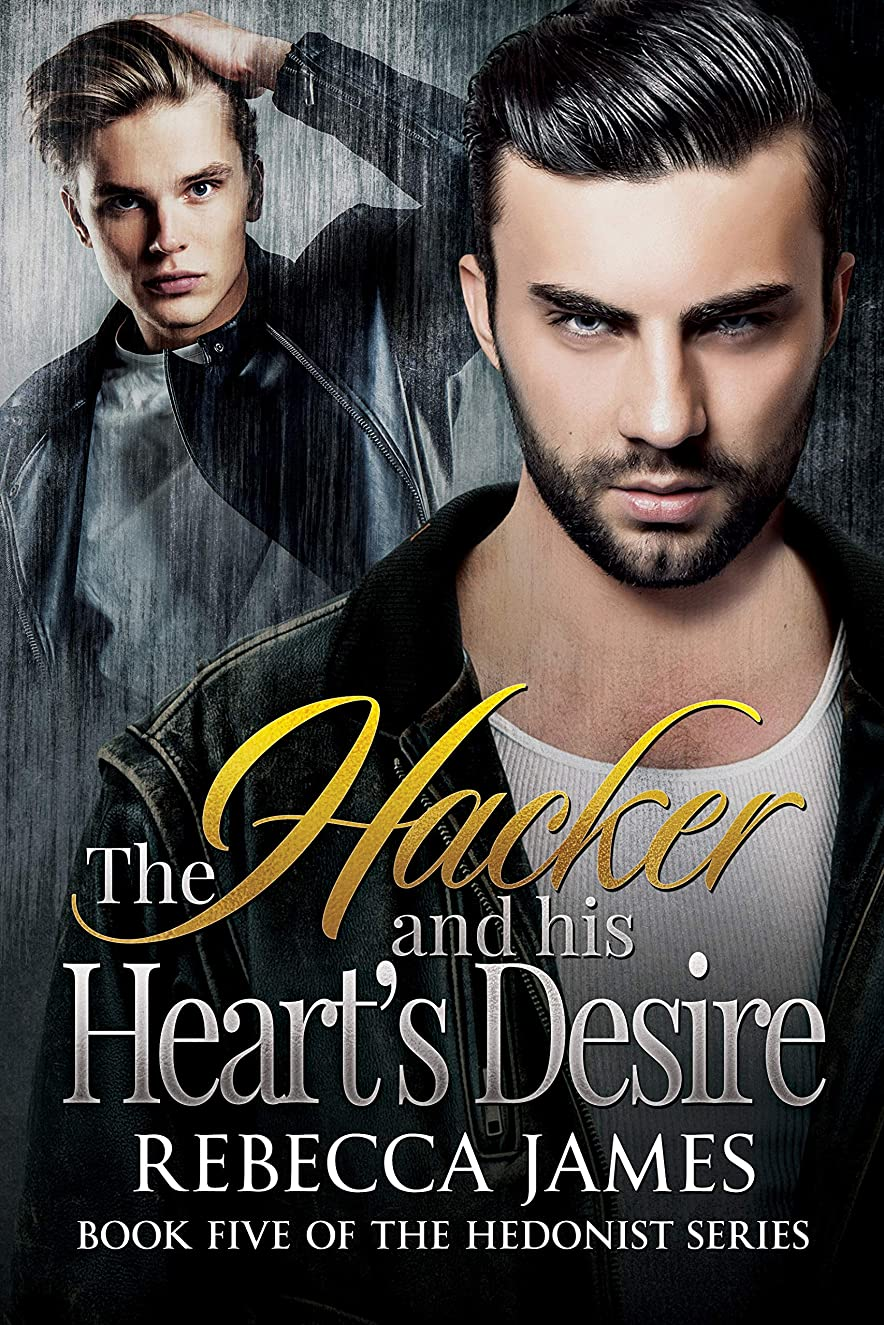 肌フルート発揮するThe Hacker and his Heart's Desire (The Hedonist Series Book 5) (English Edition)