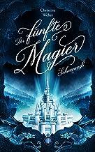 Der fünfte Magier: Schneeweiß (German Edition)